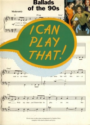 I can play that! Ballady lat 90-tych